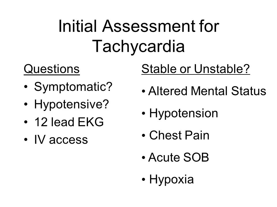 Initial Assessment for Tachycardia