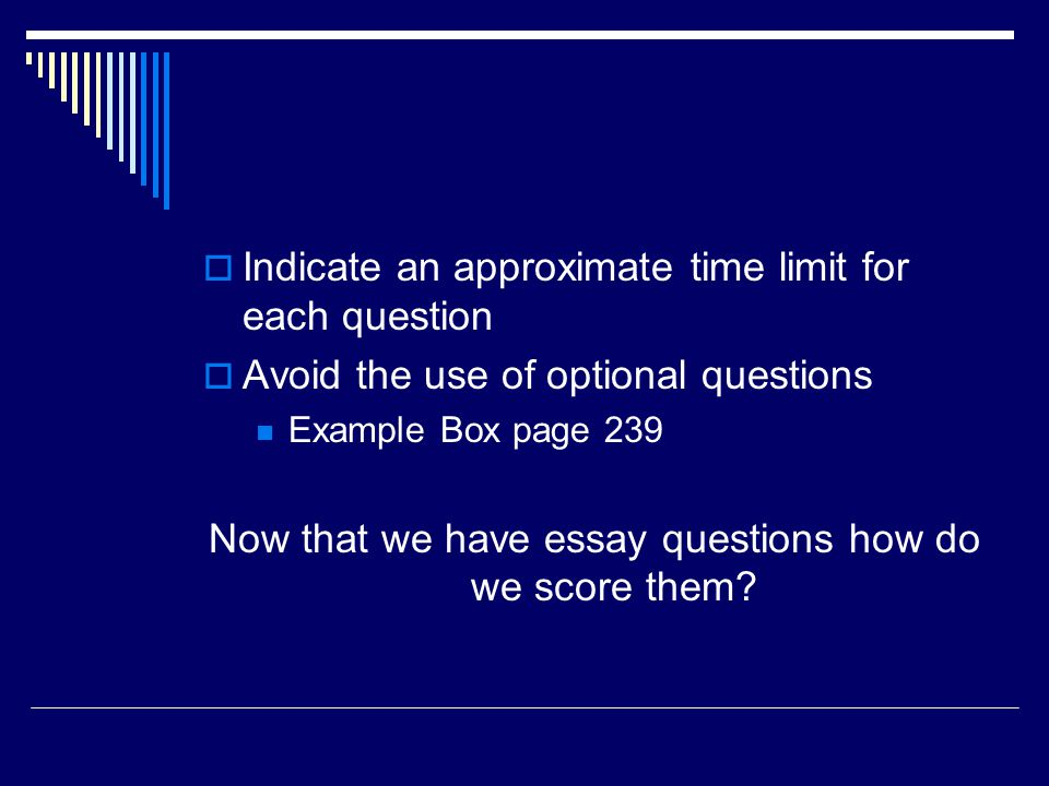 Now that we have essay questions how do we score them