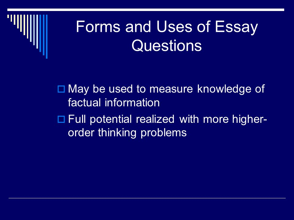Forms and Uses of Essay Questions