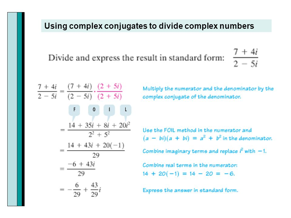 Using complex conjugates to divide complex numbers