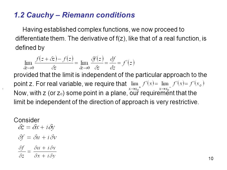 1.2 Cauchy – Riemann conditions