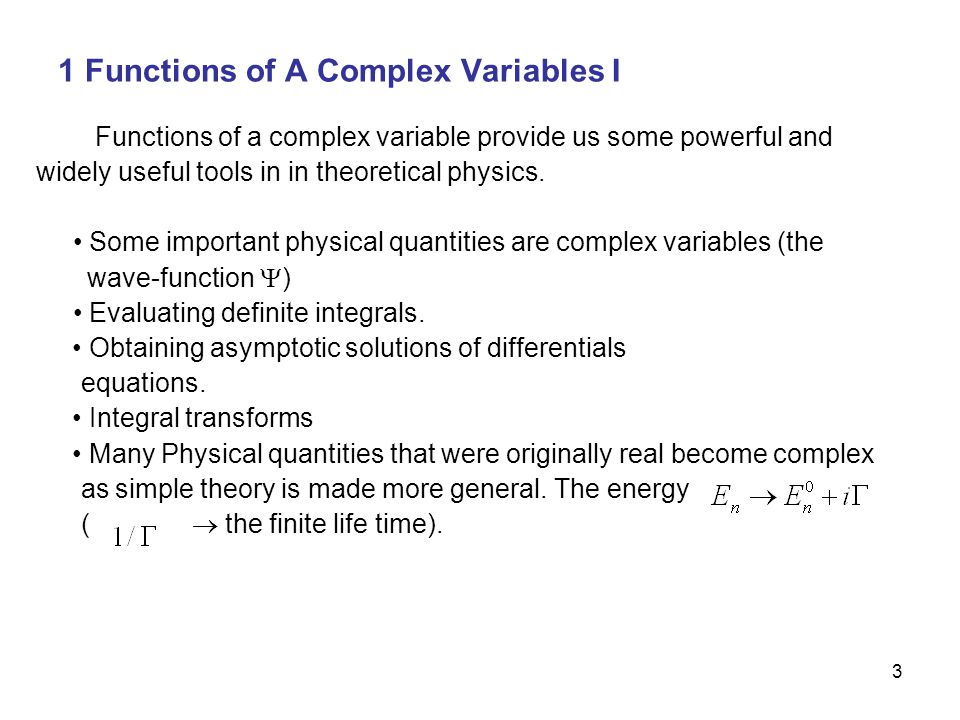 1 Functions of A Complex Variables I