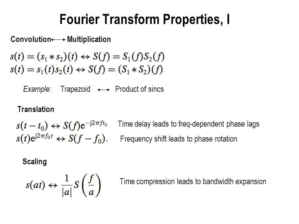 Fourier Transform Properties, I