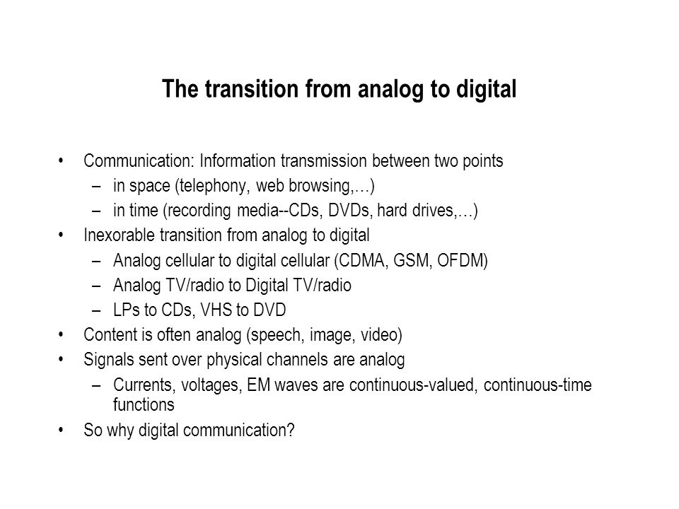 The transition from analog to digital
