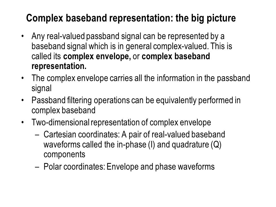 Complex baseband representation: the big picture
