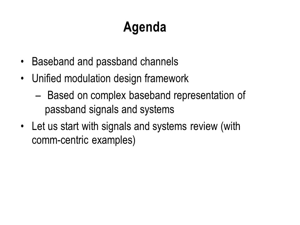 Agenda Baseband and passband channels
