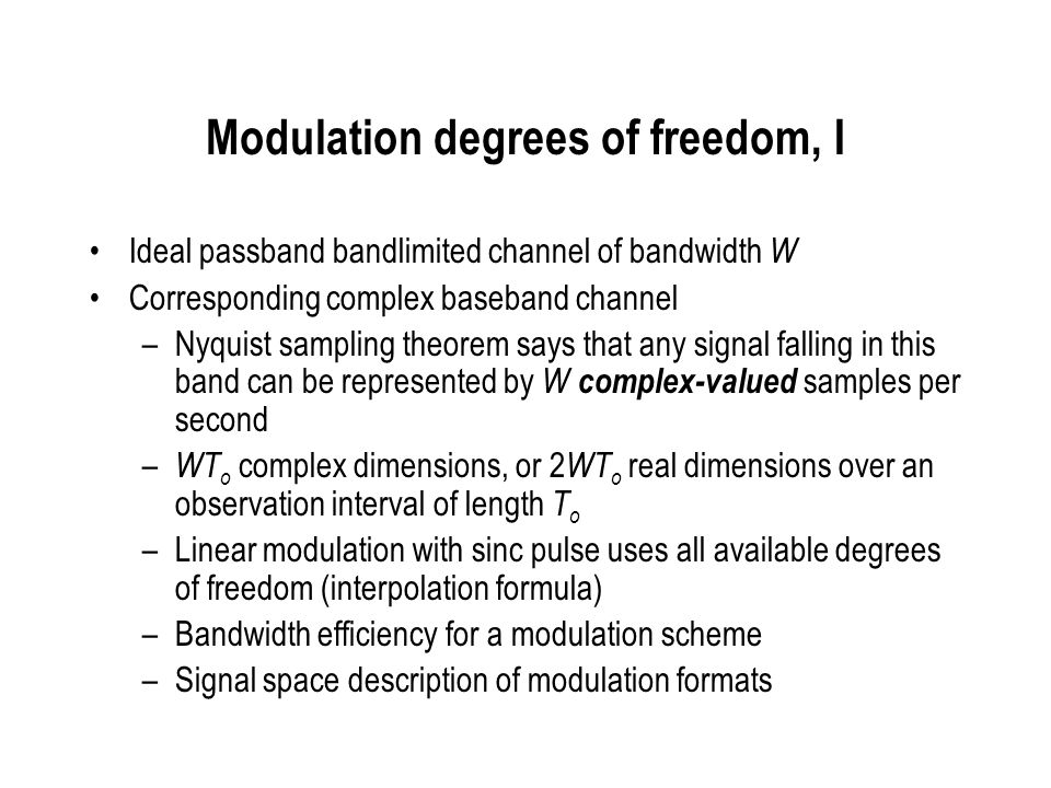 Modulation degrees of freedom, I