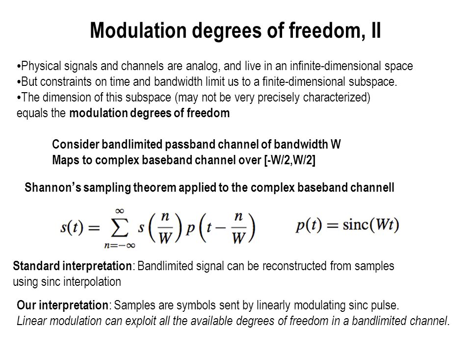 Modulation degrees of freedom, II