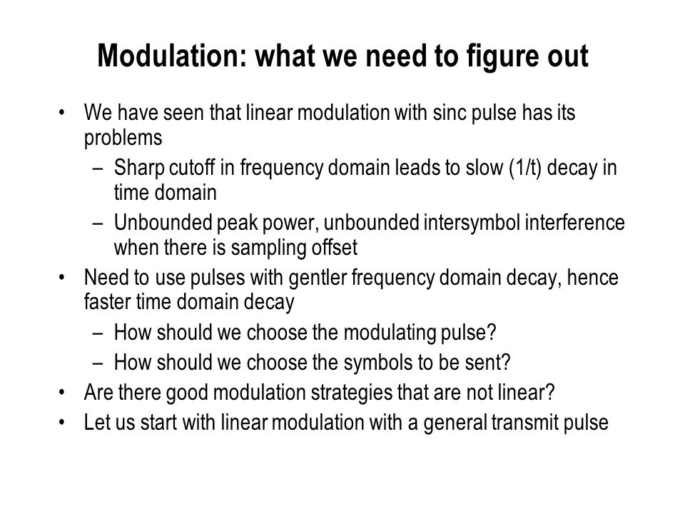 Modulation: what we need to figure out