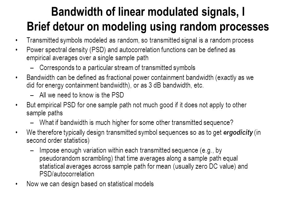 Bandwidth of linear modulated signals, I Brief detour on modeling using random processes