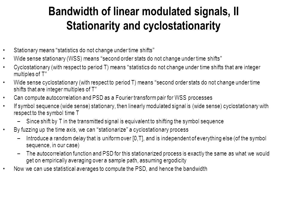 Bandwidth of linear modulated signals, II Stationarity and cyclostationarity