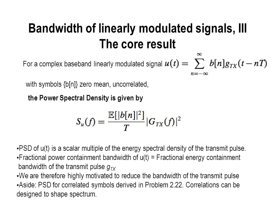 Bandwidth of linearly modulated signals, III The core result