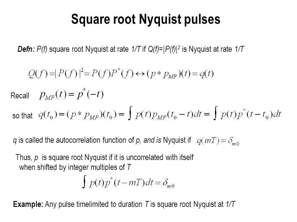 Square root Nyquist pulses