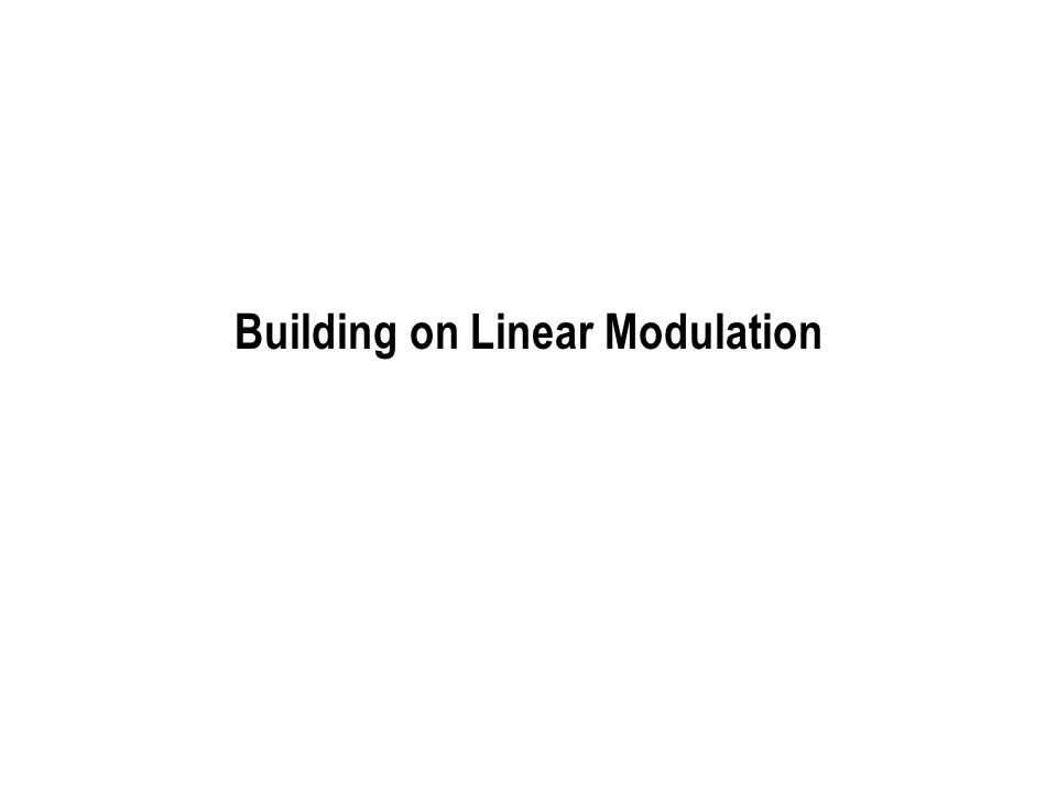 Building on Linear Modulation