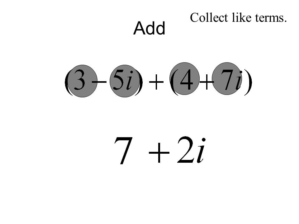 Add Collect like terms.