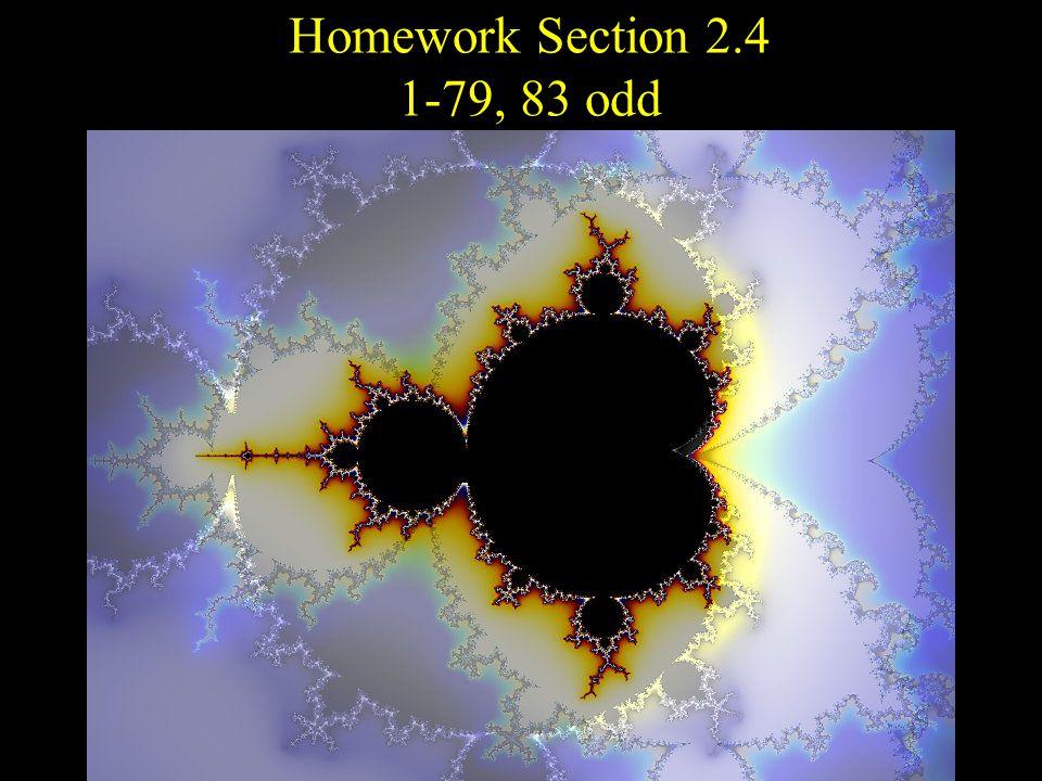 Homework Section 2.4 1-79, 83 odd