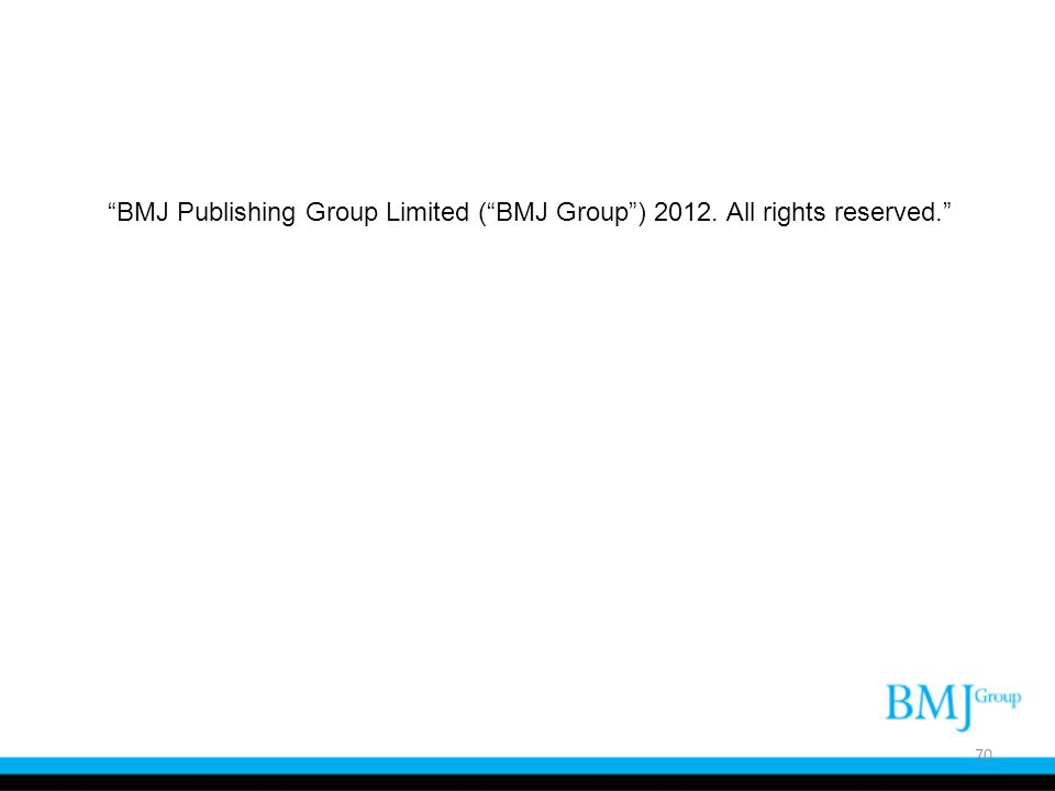 BMJ Publishing Group Limited ( BMJ Group ) 2012. All rights reserved