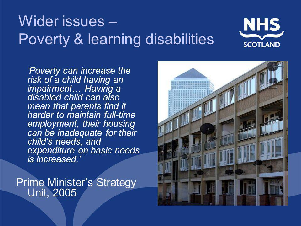 Wider issues – Poverty & learning disabilities