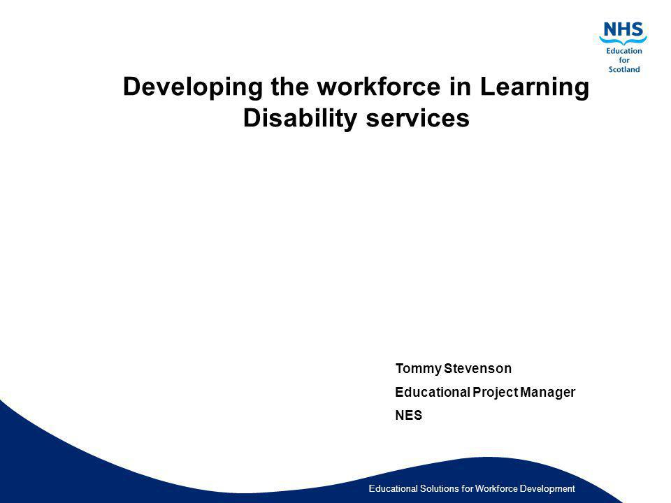 Developing the workforce in Learning Disability services