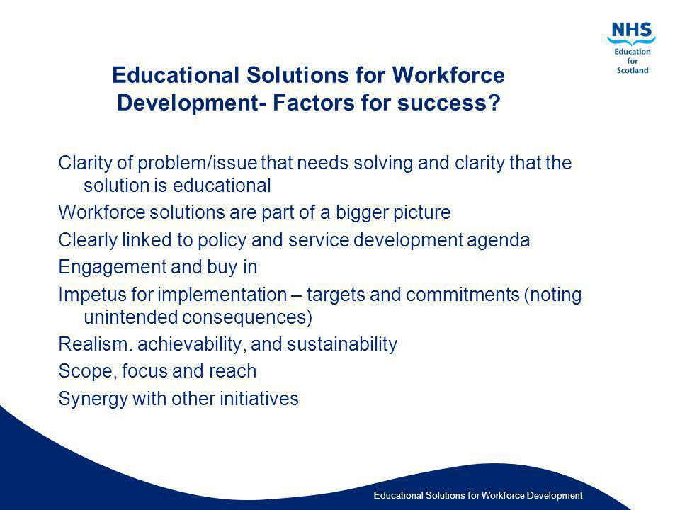 Educational Solutions for Workforce Development- Factors for success