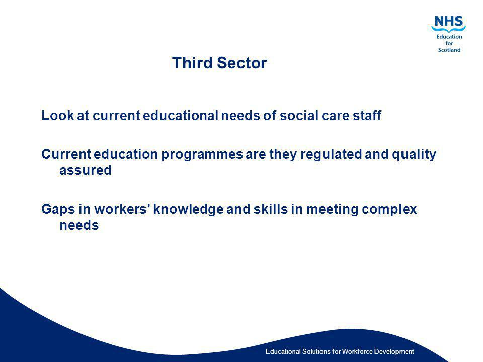Third Sector Look at current educational needs of social care staff