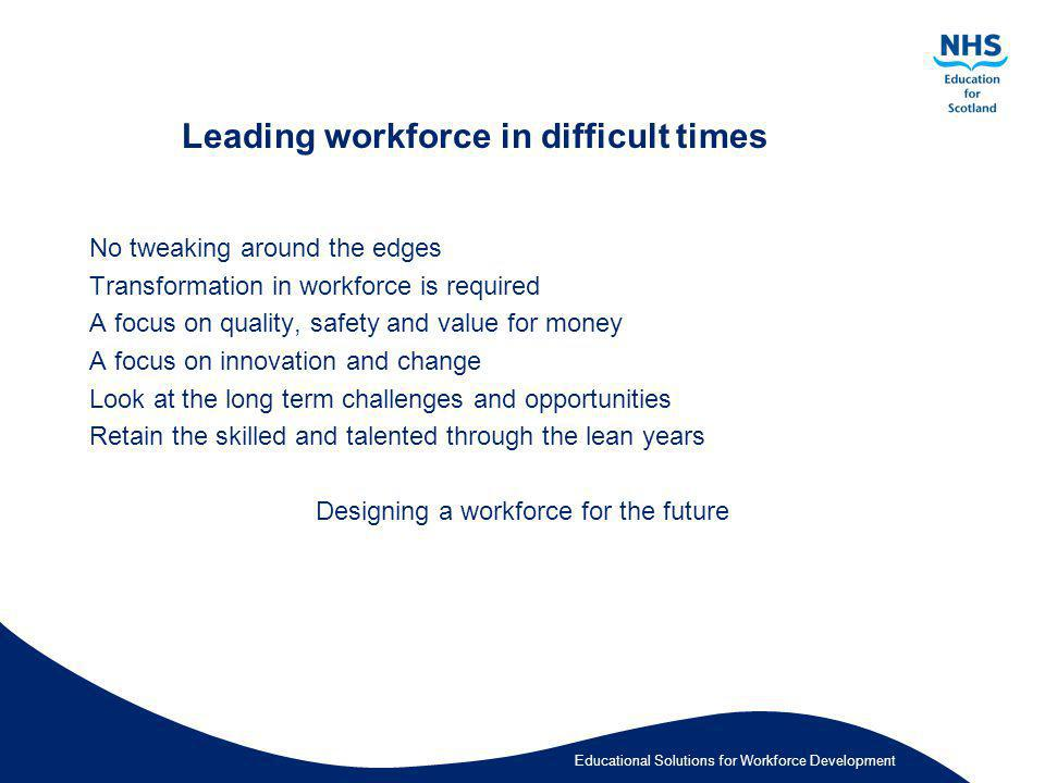 Leading workforce in difficult times
