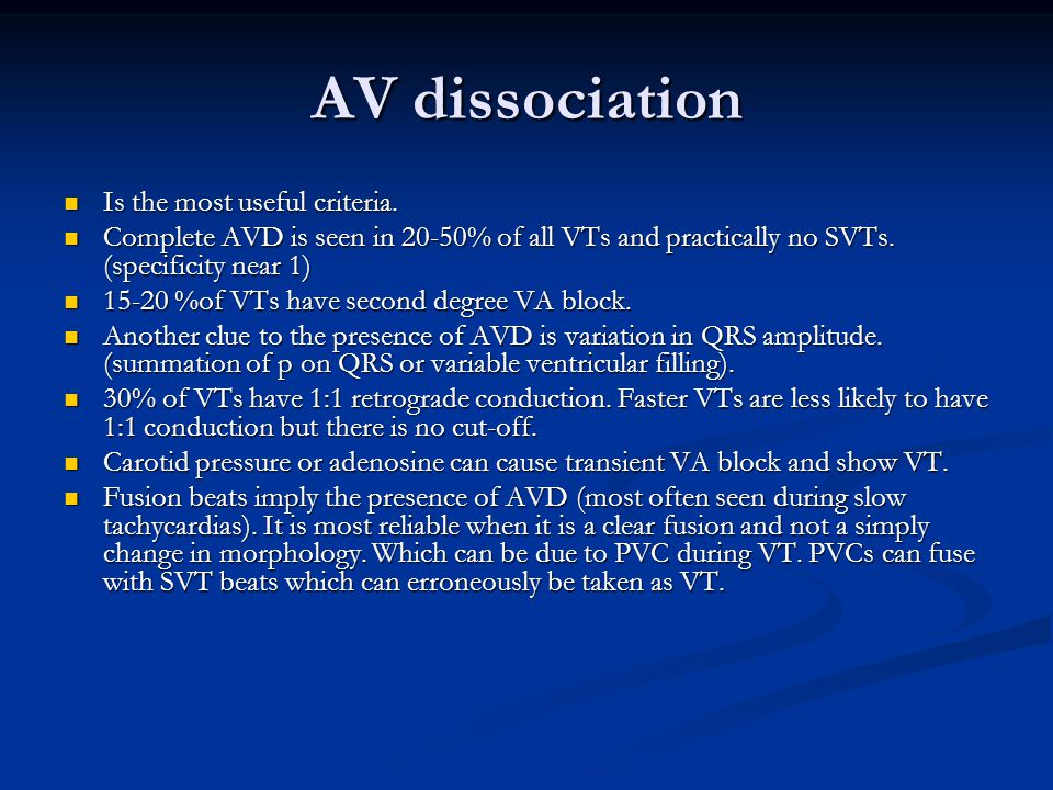 AV dissociation Is the most useful criteria.