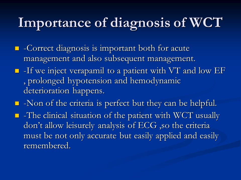 Importance of diagnosis of WCT