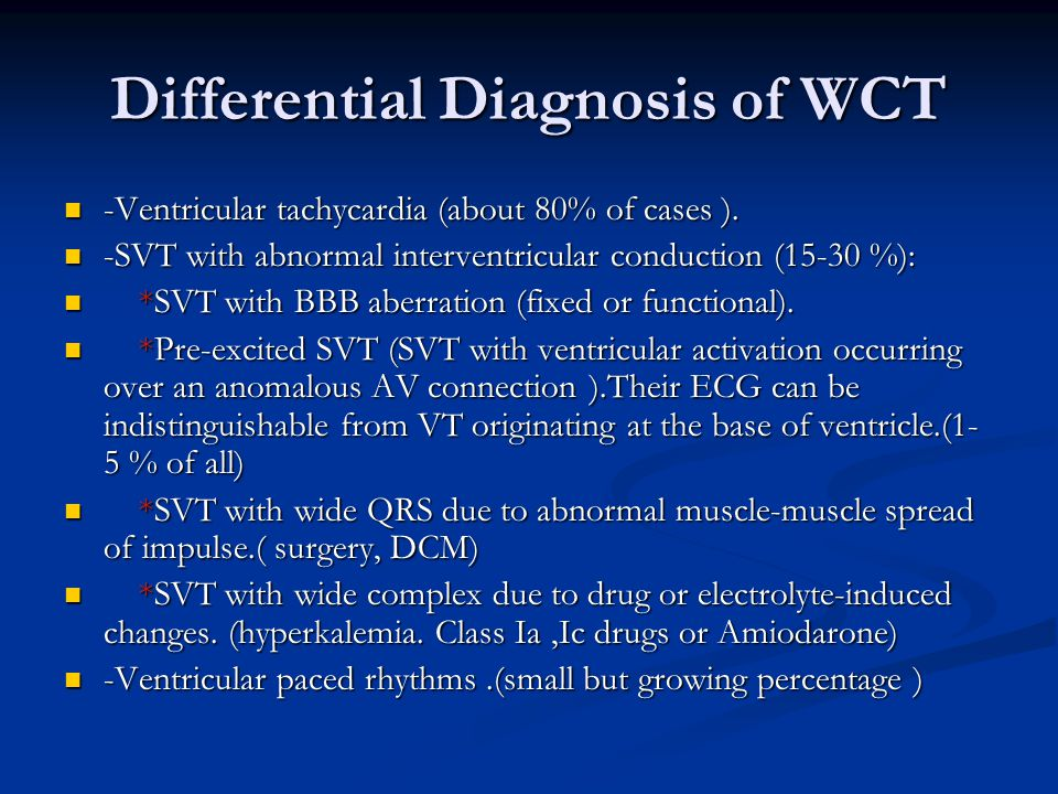 Differential Diagnosis of WCT