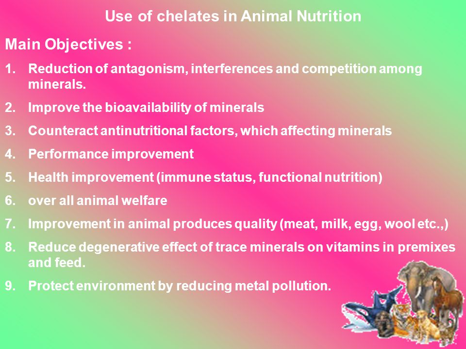 Use of chelates in Animal Nutrition