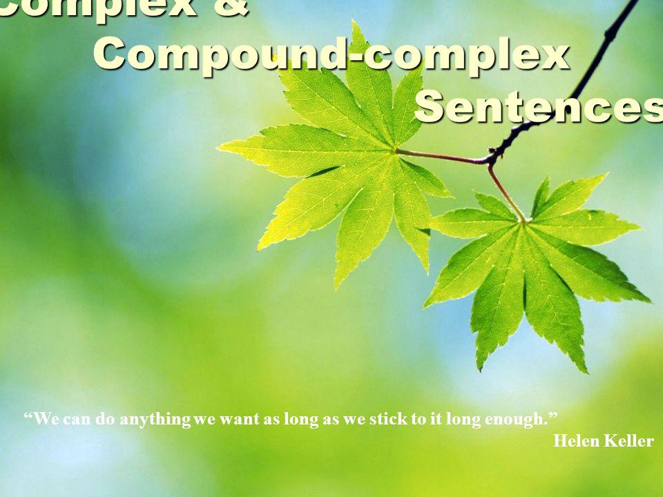Complex & Compound-complex Sentences