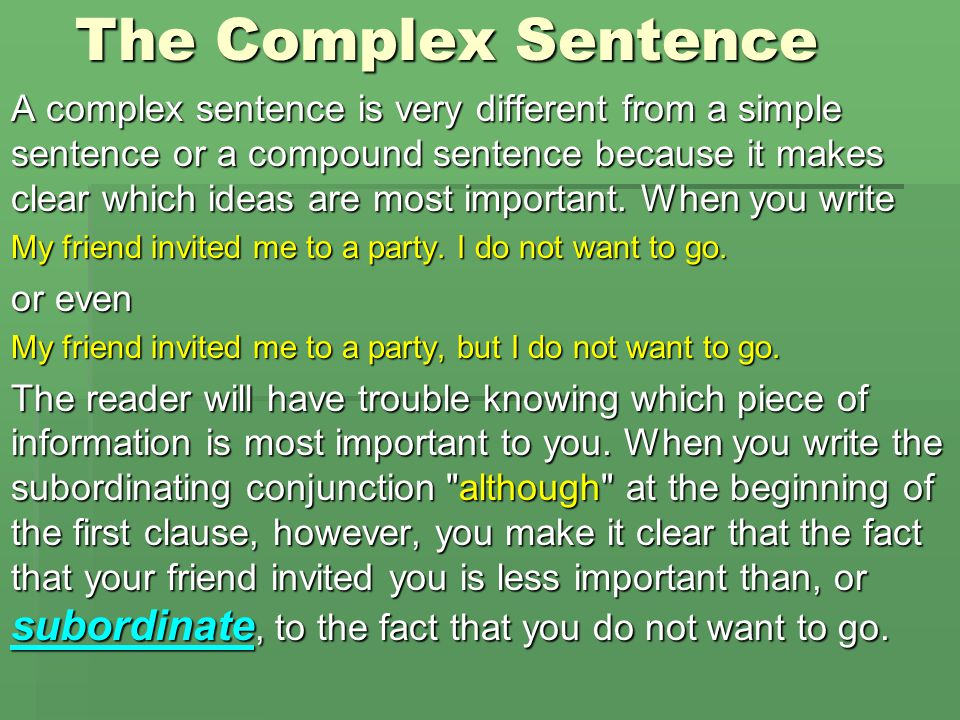The Complex Sentence