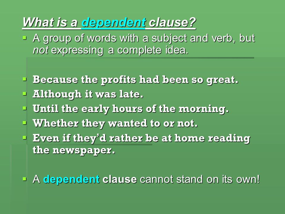What is a dependent clause