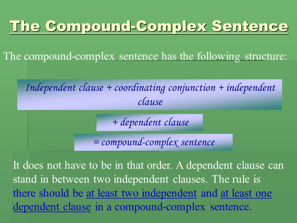 The Compound-Complex Sentence