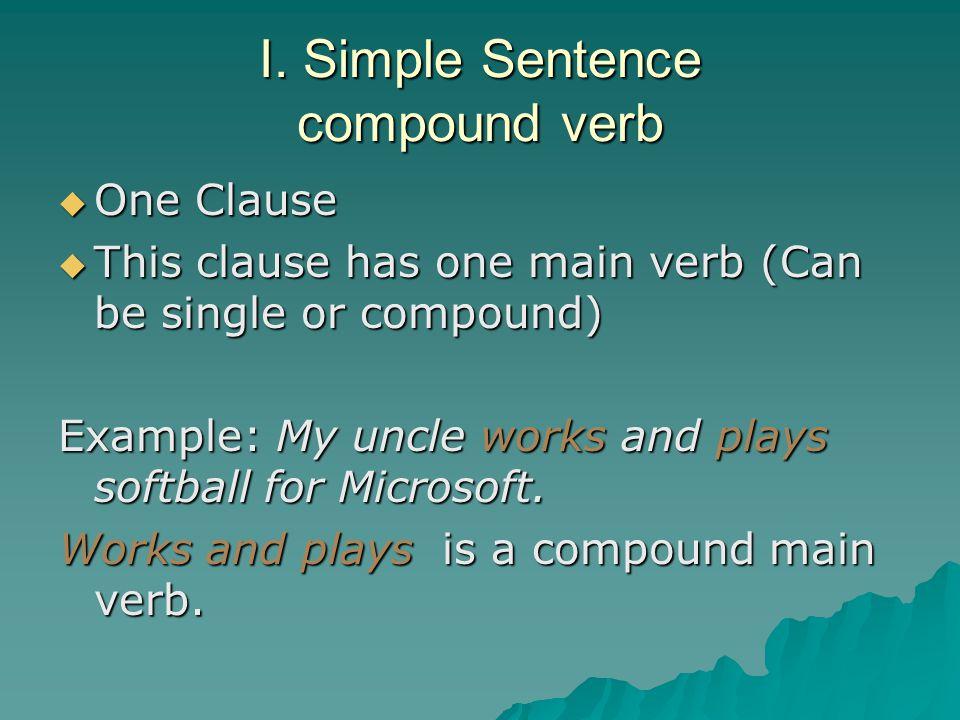 I. Simple Sentence compound verb