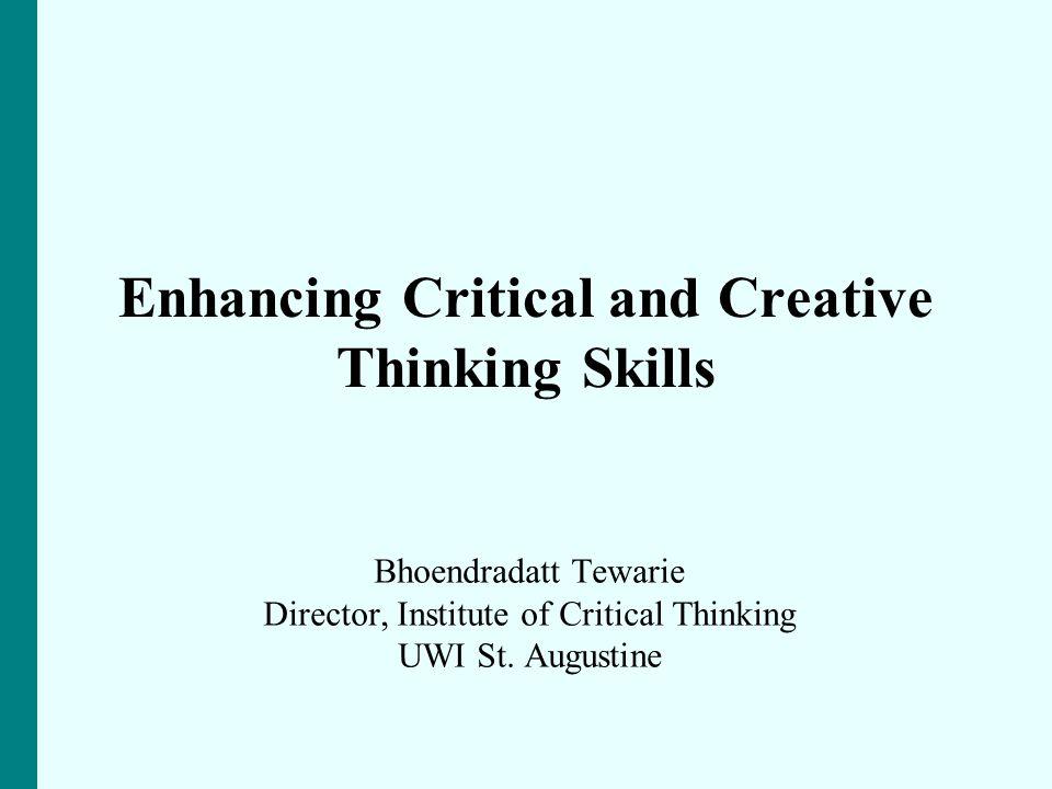 Enhancing Critical and Creative Thinking Skills