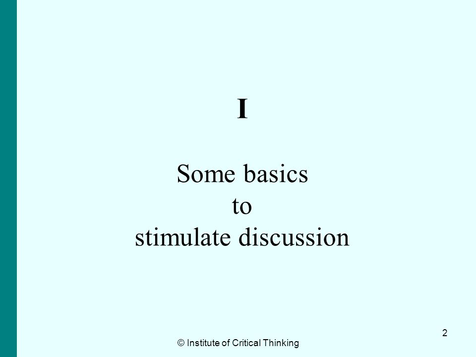 I Some basics to stimulate discussion
