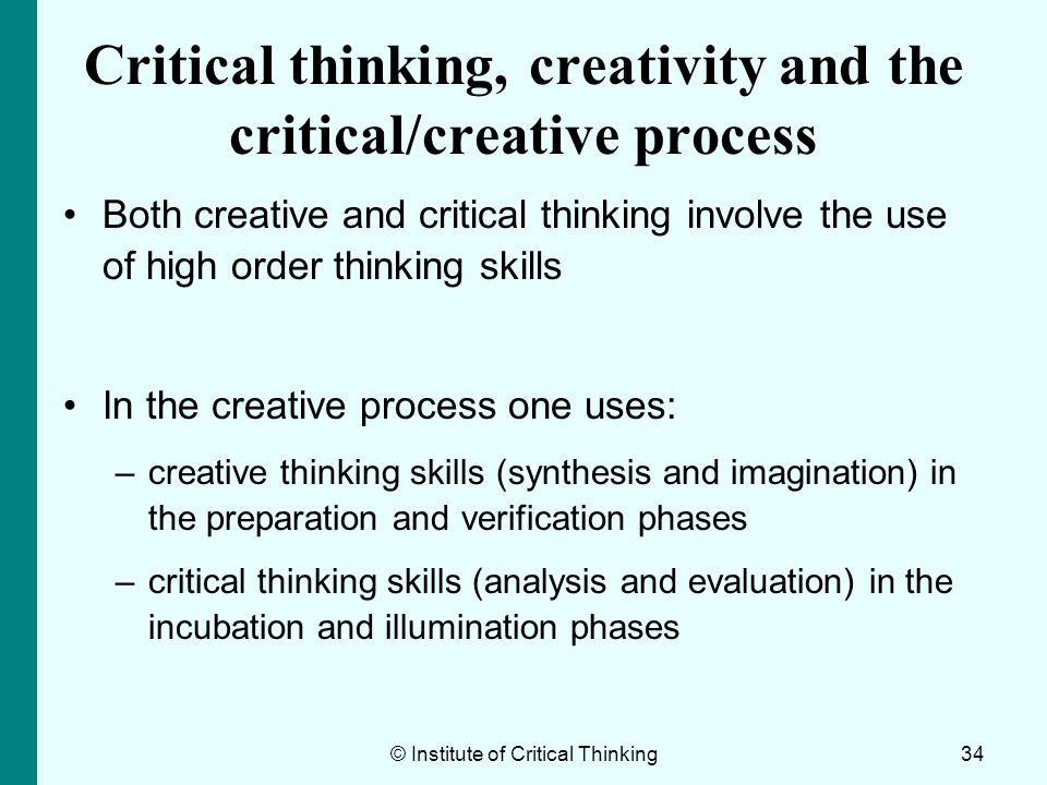 Critical thinking, creativity and the critical/creative process