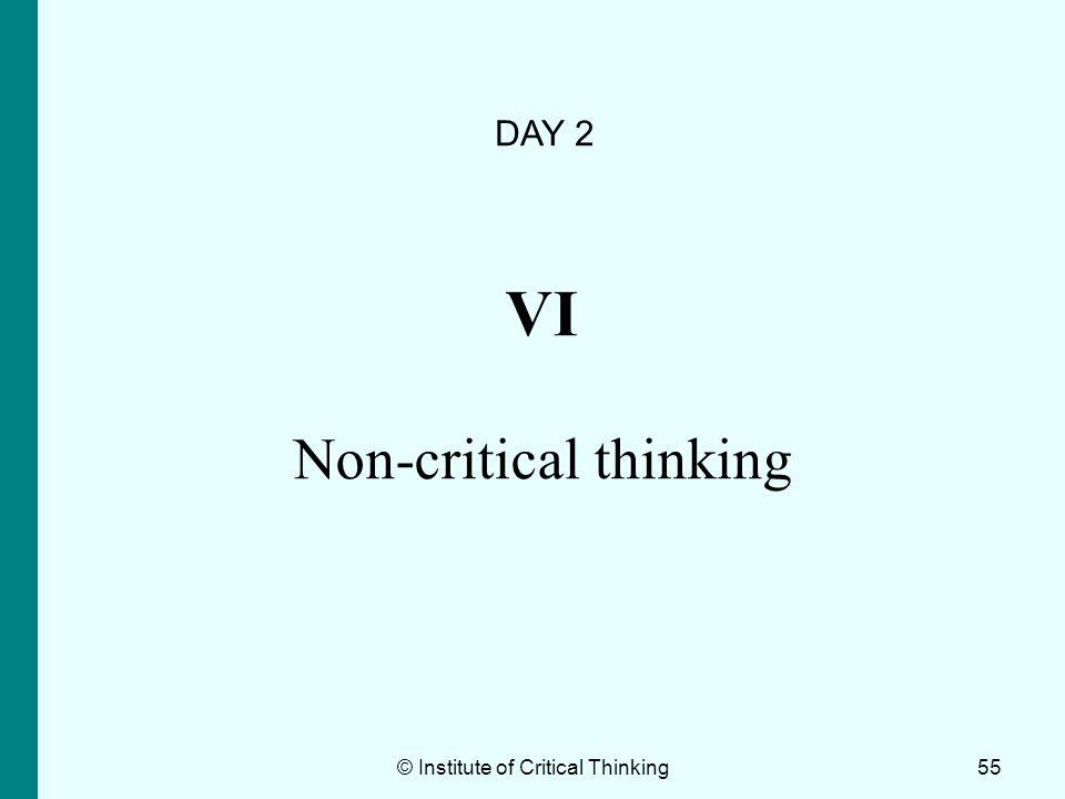 VI Non-critical thinking