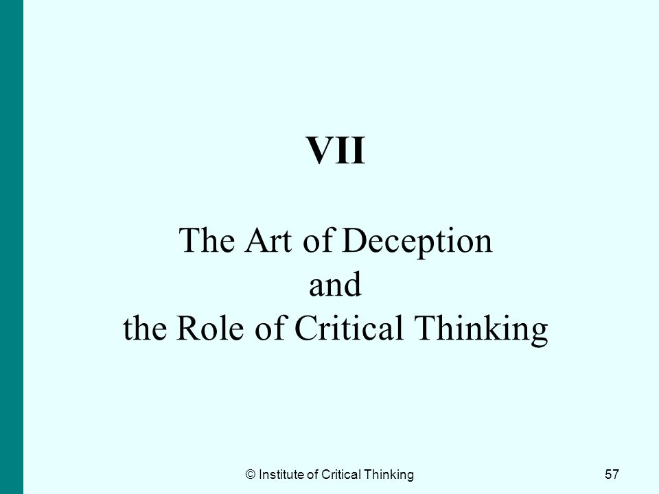 VII The Art of Deception and the Role of Critical Thinking