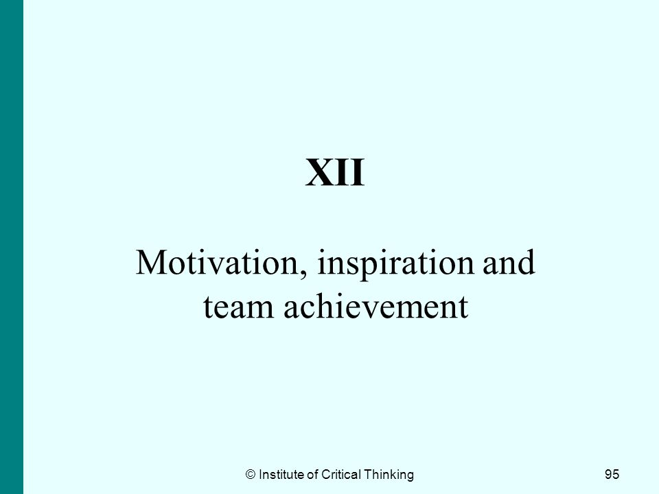 XII Motivation, inspiration and team achievement