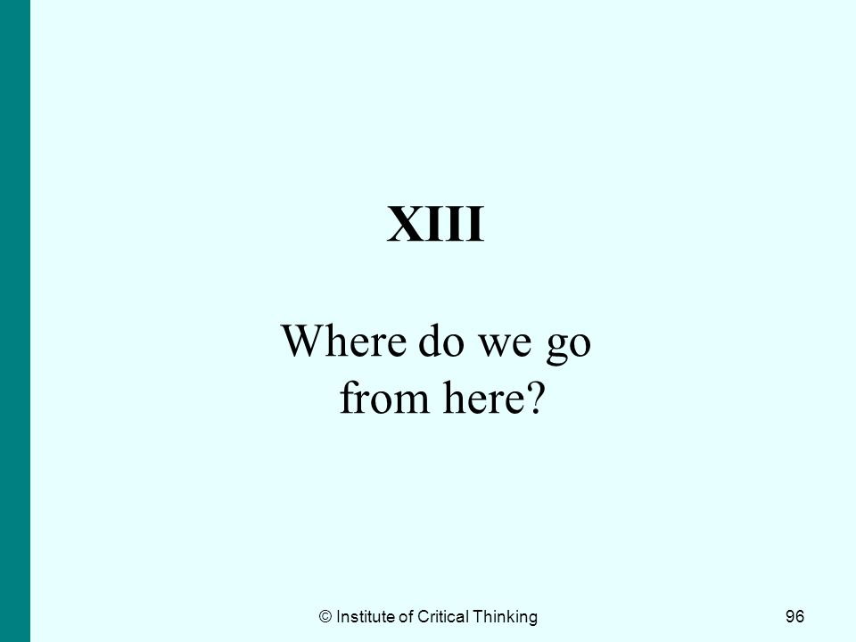XIII Where do we go from here