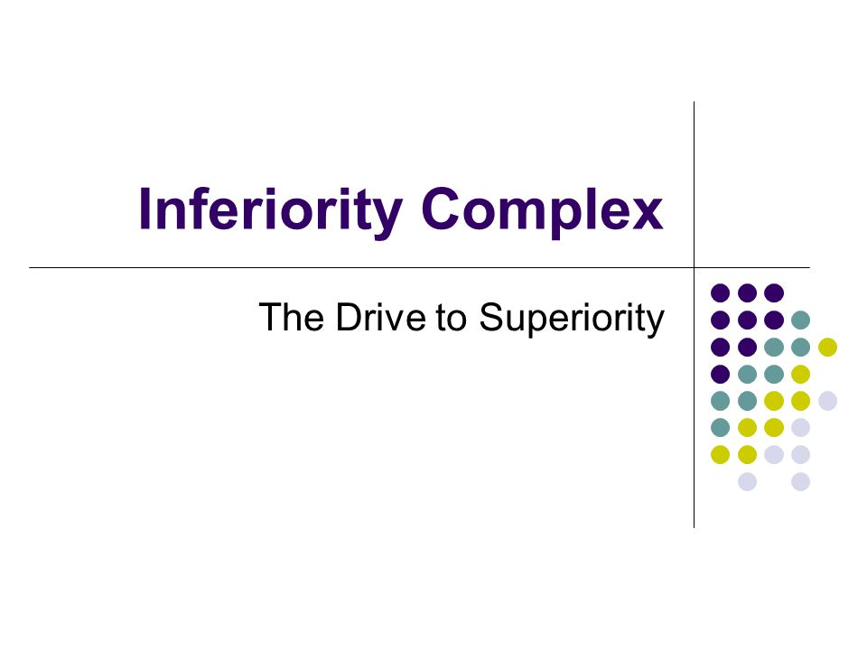 The Drive to Superiority