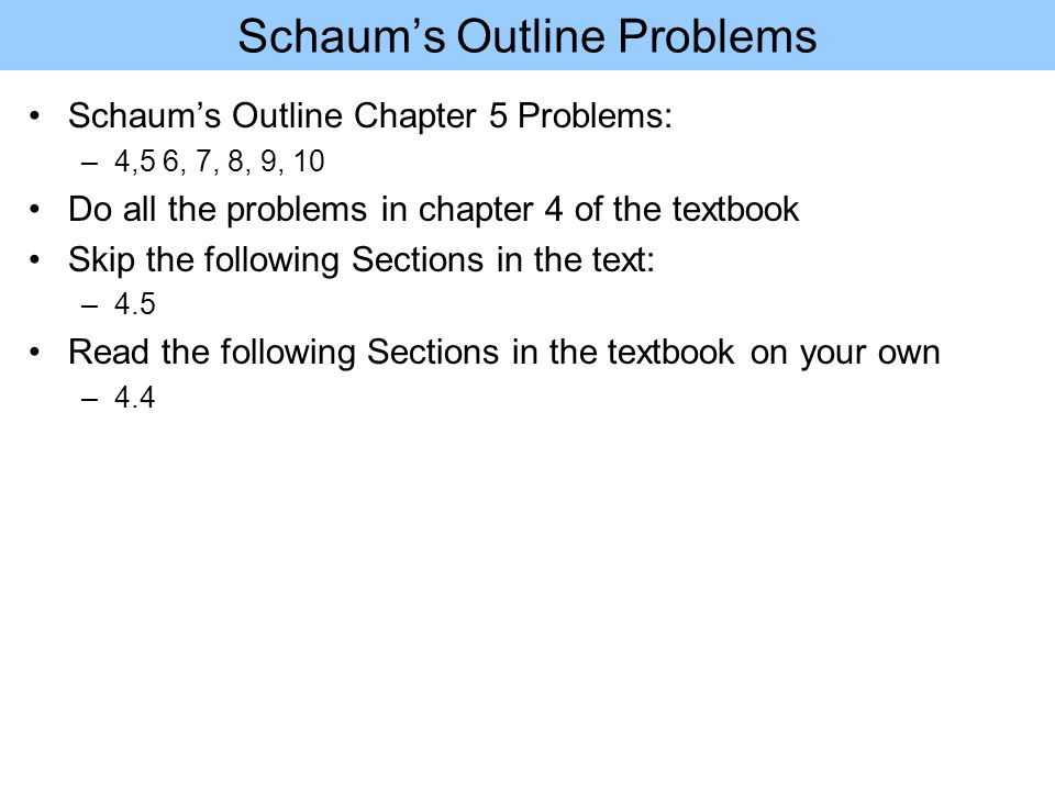 Schaum's Outline Problems