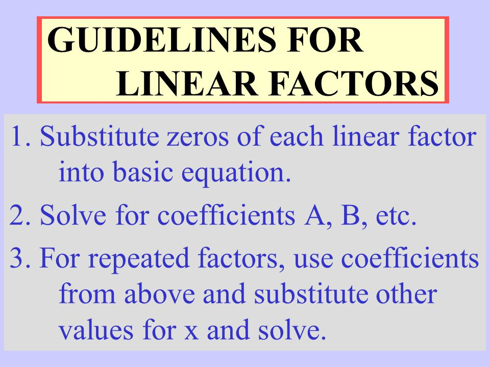 GUIDELINES FOR LINEAR FACTORS