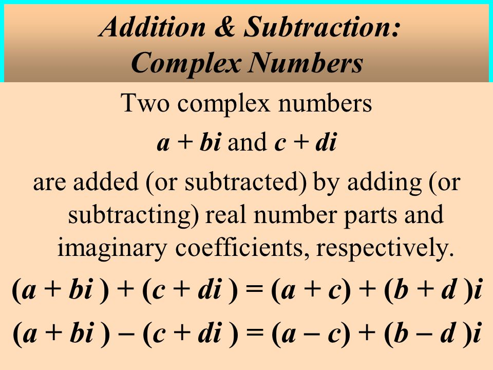 Addition & Subtraction: Complex Numbers