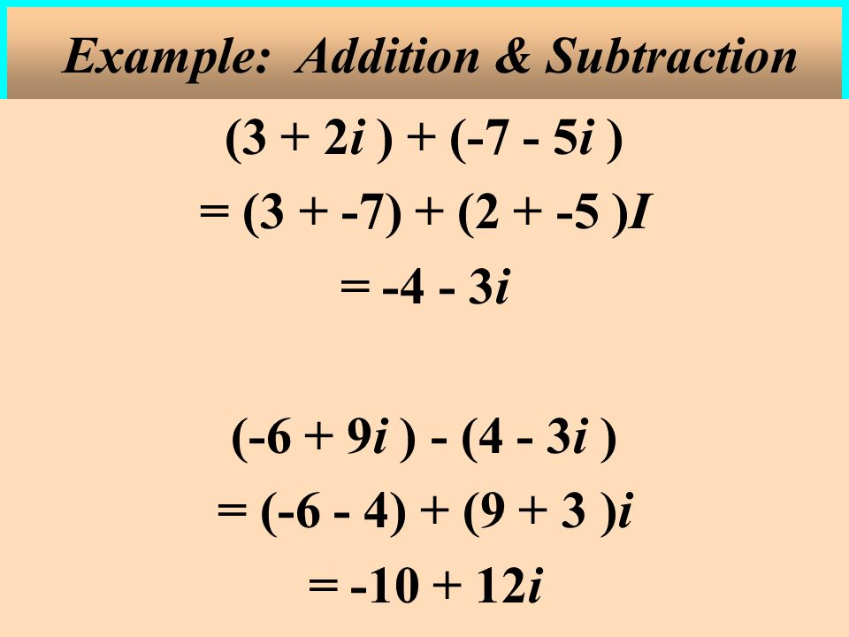 Example: Addition & Subtraction