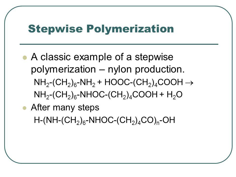 Stepwise Polymerization