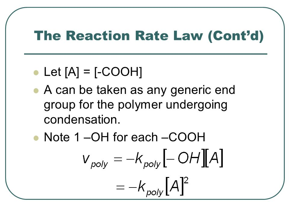 The Reaction Rate Law (Cont'd)
