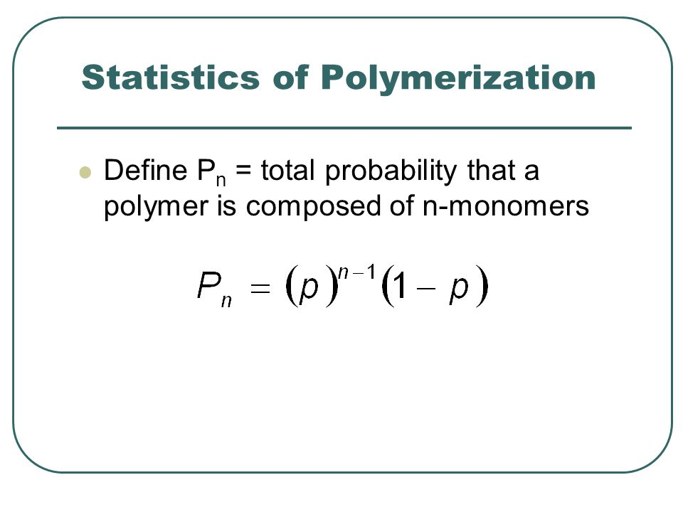 Statistics of Polymerization